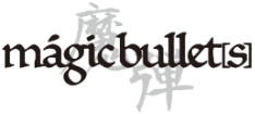 Magic Bullet(s)