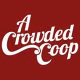 A Crowded Coop